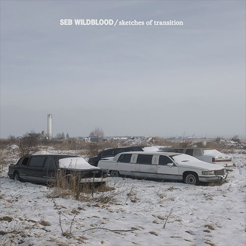Seb Wildblood/SKETCHES OF TRANSITION DLP