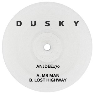 Dusky/MR MAN & LOST HIGHWAY 12""