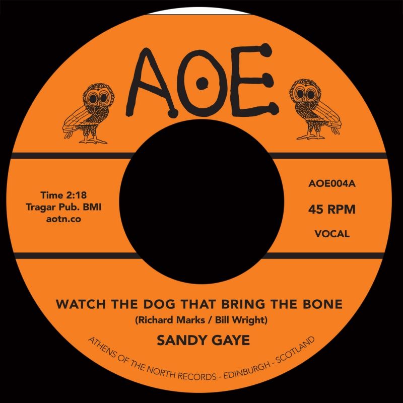 "Sandy Gaye/WATCH THE DOG... 7"""