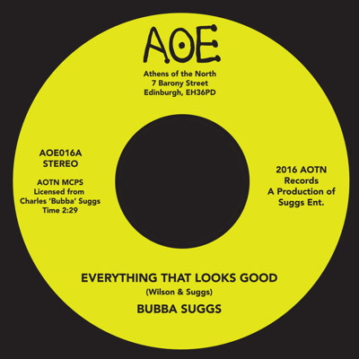 """Bubba Suggs/EVERYTHING THAT LOOKS... 7"""""""