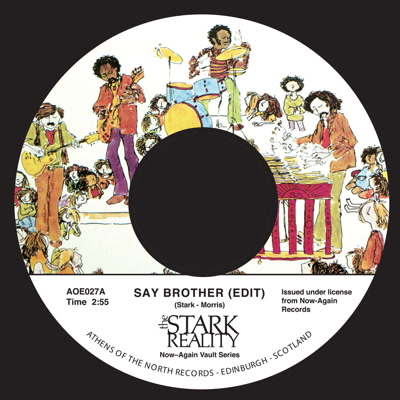 Stark Reality/SAY BROTHER (EDIT) 7""