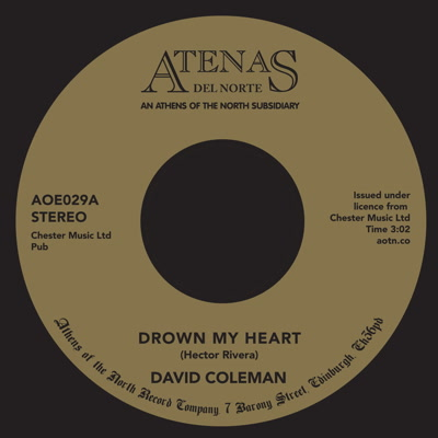 David Coleman/DROWN MY HEART 7""