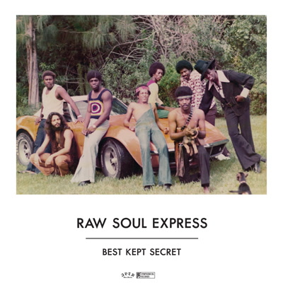 Raw Soul Express/BEST KEPT SECRET LP