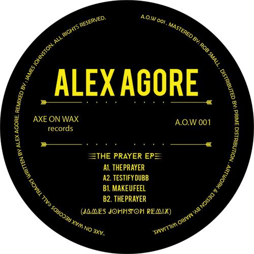 """Alex Agore/THE PRAYER EP 12"""""""