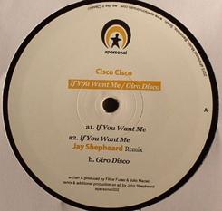 "Cisco Cisco/IF YOU WANT ME 12"""