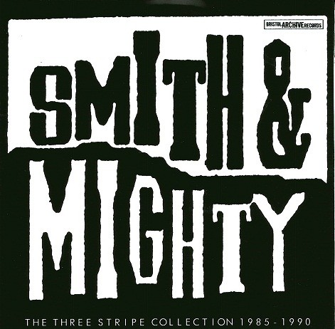Smith & Mighty/THREE STRIPE(1985-90) CD