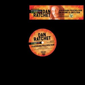 Dan Ratchet/AFRIKAN POLICIES 12""