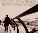 Marco Di Marco/MY LONDON FRIENDS CD