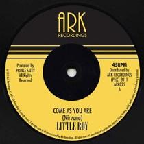 """Little Roy/COME AS YOU ARE (NIRVANA) 7"""""""