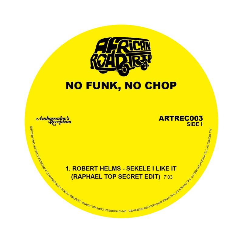 "African Roadtrip/NO FUNK, NO CHOP EP 12"""