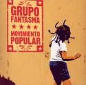 Grupo Fantasma/MOVIMIENTO POPULAR CD