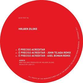 """Holger Zilske/E'PRECISO ACREDITAR 12"""""""