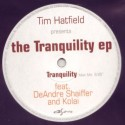 """Tim Hatfield/THE TRANQUILITY EP 12"""""""