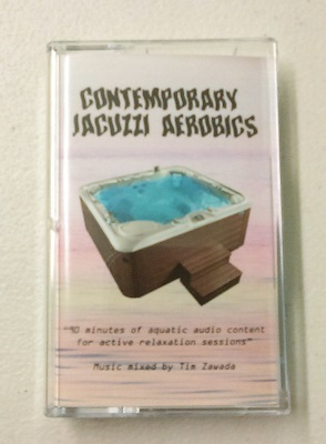 Tim Zawada/CONTEMPORARY JACUZZI #1 TAPE
