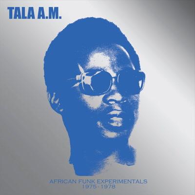 Tala A.M./AFRICAN FUNK.. 1975-1978 LP