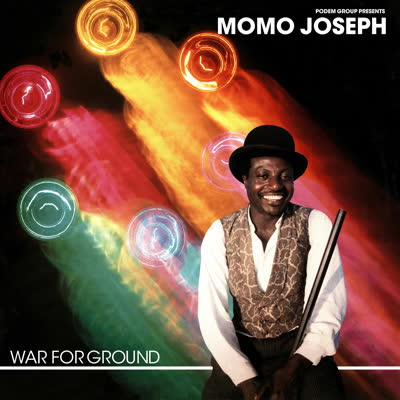 Momo Joseph/WAR FOR GROUND LP