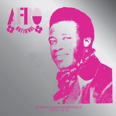 Afro National/AFRICAN EXPERIMENTALS LP