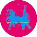 "Pepe Bradock/PATH OF MOST RESISTANCE 12"""