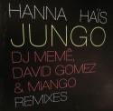 "Hanna Hais/JUNGO REMIXES 12"""