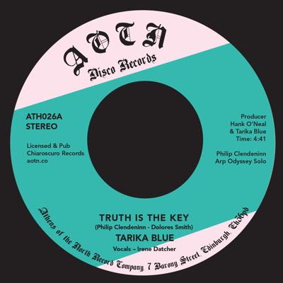 """Tarika Blue/TRUTH IS THE KEY 7"""""""