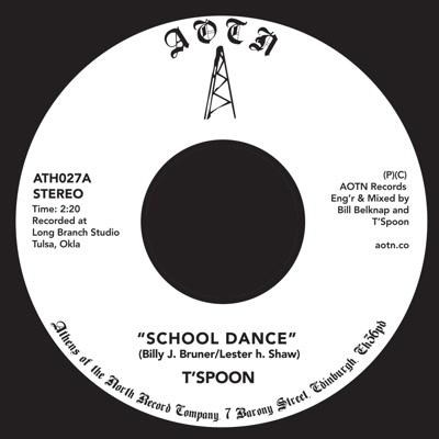 """T'Spoon/SCHOOL DANCE 7"""""""