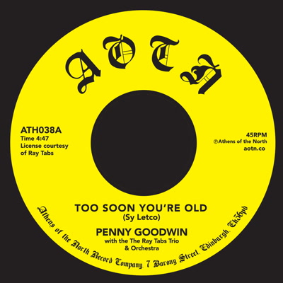 """Penny Goodwin/TOO SOON YOU'RE OLD 7"""""""