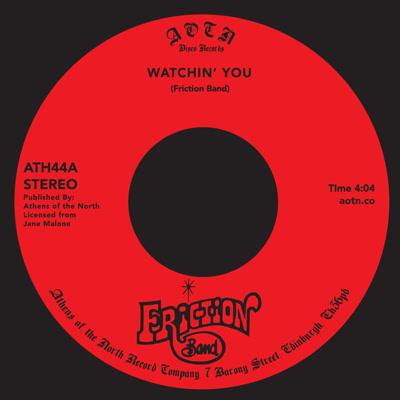 "Friction Band/WATCHIN' YOU 7"""