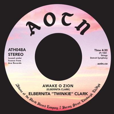 "Elbernita Clark/AWAKE O ZION 7"""