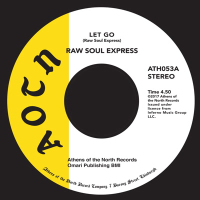 Raw Soul Express/LET GO 7""