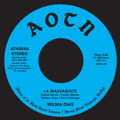 Wilma Dias/LA MASSAGISTE 7""