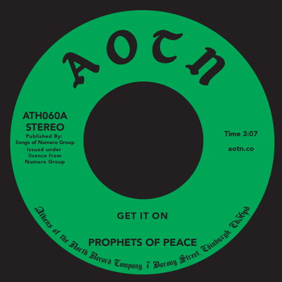 """Prophets Of Peace/GET IT ON 7"""""""