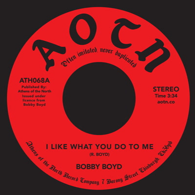 Bobby Boyd/I LIKE WHAT YOU DO TO ME 7""
