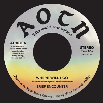 Brief Encounter/WHERE WILL I GO 7""