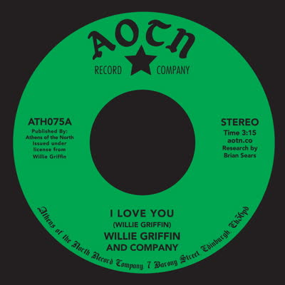 """Willie Griffin/I LOVE YOU 7"""""""
