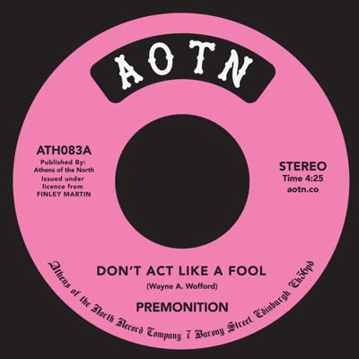 Premonition/DON'T ACT LIKE A FOOL 7""