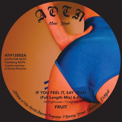 "Fruit Band/IF YOU FEEL IT, SAY YEAH 12"""