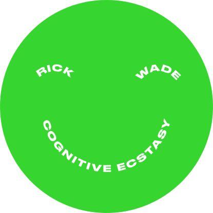 """Rick Wade/COGNITIVE ECSTASY EP 12"""""""