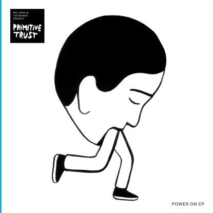"Primitive Trust/POWER ON 12"""