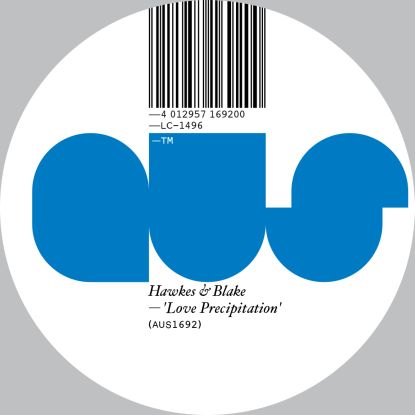 Hawkes & Blake/LOVE PRECIPITATION 12""