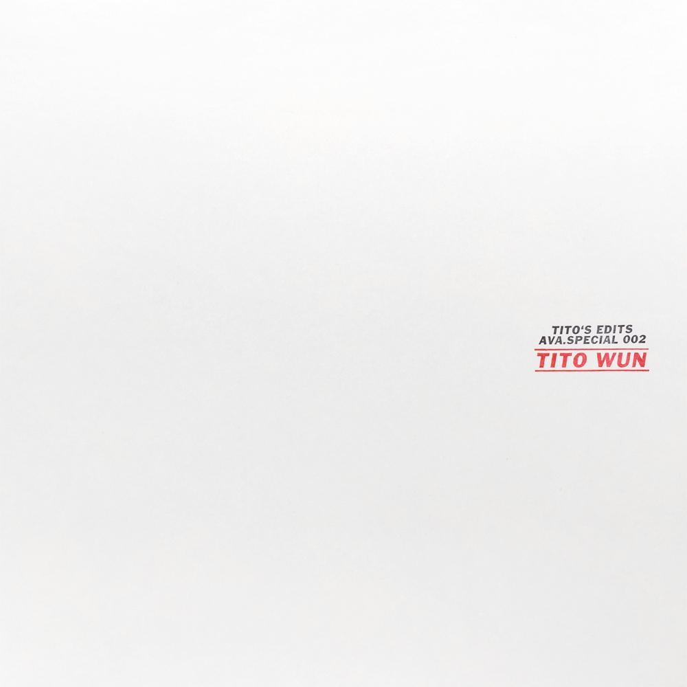 """Tito Wun/TITO'S EDITS 12"""""""