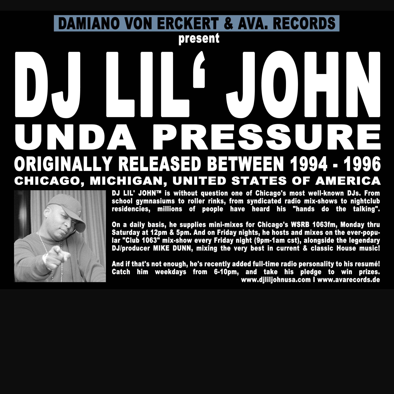 """DJ Lil' John/UNDA PRESSURE 12"""""""