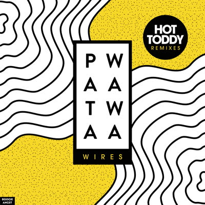 Patawawa/WIRES (HOT TODDY REMIXES) 12""