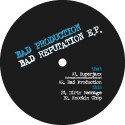 Bad Prod/BAD REPUTATION EP 12""