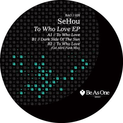 Sehou/TO WHO LOVE EP - GEL ABRIL RMX 12""