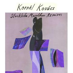 "Kornel Kovacs/STOCKHOLM MARATHON RMX 12"""