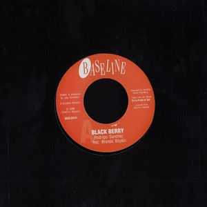 Rodrigo Sanchez/BLACK BERRY 7""