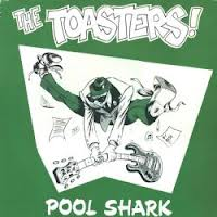Toasters/POOL SHARK LP
