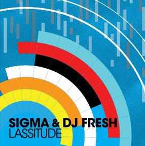 """Sigma & DJ Fresh/LASSITUDE #1 12"""""""