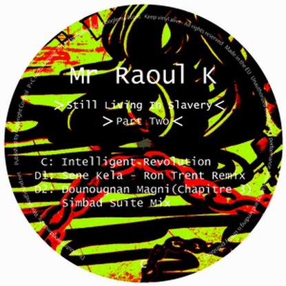 Mr. Raoul K/STILL LIVING IN...PART 2 12""