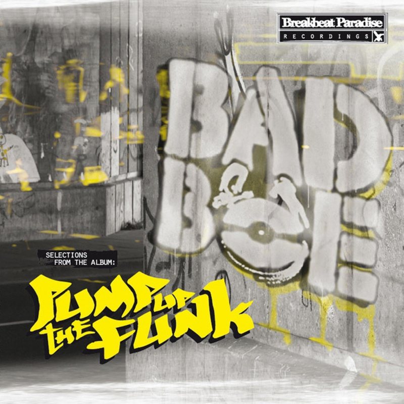 Badboe/PUMP UP THE FUNK EP 12""